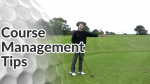 Course Management Golf Tips