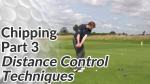 Video Preview of Chipping Tips for Distance Control Techniques