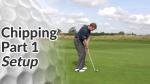 Video Preview of Chipping Tips How to Set Up
