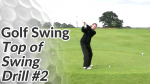Video Preview of a Golf Drill for the Top of the Swing - 2