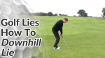Video Preview of Golf Tips on How to Hit Shots on Downhill Lie