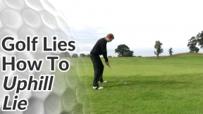 Video Preview of Golf Tips on How to Hit Shots on Uphill Lie