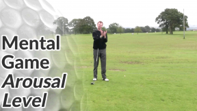 Video Preview of Golf Mental Game Tips on Arousal Level