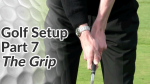 Video Preview of the Golf Grip in a Golf Setup