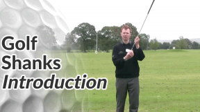 Video Preview of Golf Shanks