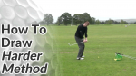 Video Preview of Golf Tips on How to Hit a Draw - Harder Method