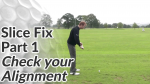 Video Preview of Slice Fix - Check your Alignment