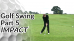Video Preview of the Impact Sequence of a Golf Swing