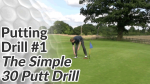 Video Preview of Putting Drill #1 - The Simple 30 Putt Drill