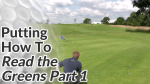 Video Preview of Putting Tips on How to Read Greens 1