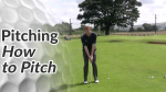 Short Game Golf Tips on Pitching - How to Pitch