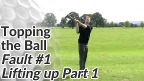 Video Preview of Lifting Up Causing Topping the Ball Part 1