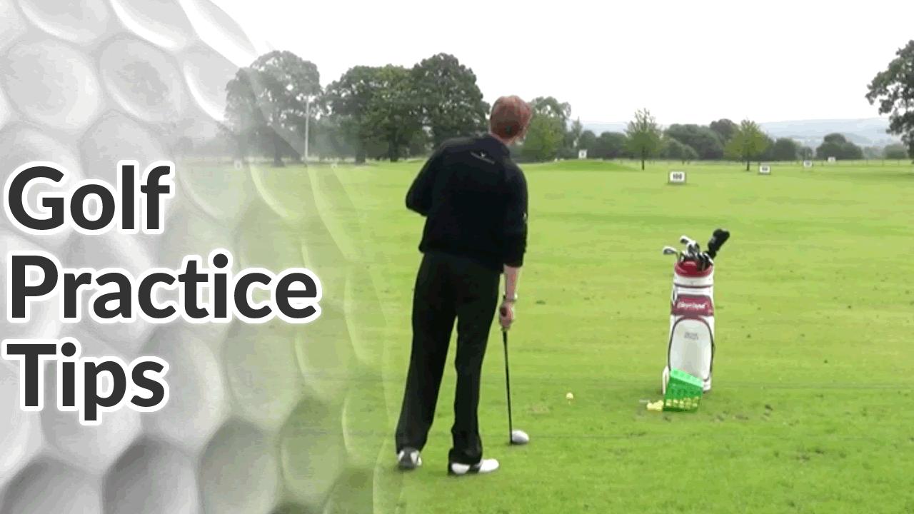 Golf Practice Tips