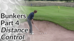 Video Preview of Tips on How to Control Distance in Bunker Shots