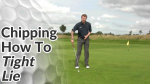 Video Preview of Chipping Tips for Chips on Tight Lie