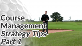 Video Preview of Golf Tips on Course Management Strategy Part 1