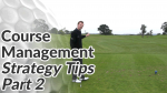 Video Preview of Golf Tips on Course Management Strategy Part 2