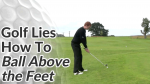 Video Preview of Golf Tips on How to Hit a Golf Ball Above your Feet