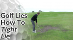 Video Preview of Golf Tips on How to Hit Shots on Tight Lie