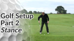 Video Preview of the Stance in a Golf Setup