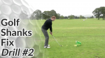 Video Preview of Golf Shank Drill #2