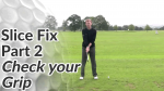 Video Preview of Slice Fix - Check your Grip